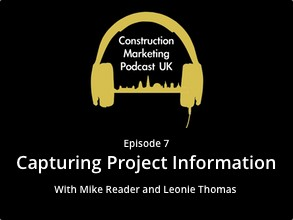 construction marketing podcast episode 7